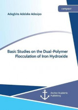 Omslag - Basic Studies on the Dual-Polymer Flocculation of Iron Hydroxide