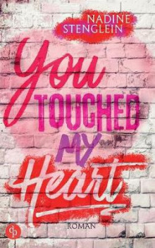 You Touched My Heart (Liebe) av Nadine Stenglein (Heftet)