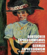 Omslag - German Expressionism: The Braglia And Johenning Collections
