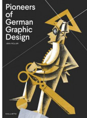 Pioneers of German Graphic Design av Jens Muller (Innbundet)