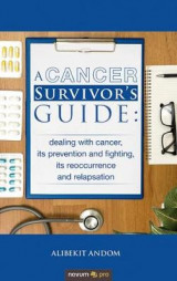 Omslag - A Cancer Survivor's Guide:
