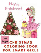 Omslag - Merry Christmas Coloring Book for Smart Girls, 100 Pages