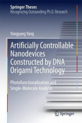 Omslag - Artificially Controllable Nanodevices Constructed by DNA Origami Technology 2015