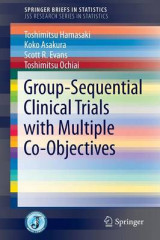 Omslag - Group Sequential Clinical Trials with Multiple Co-Objectives 2016