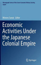 Omslag - Economic Activities Under the Japanese Colonial Empire 2016