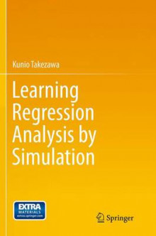 Learning Regression Analysis by Simulation av Kunio Takezawa (Heftet)