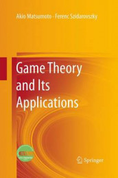 Game Theory and Its Applications av Akio Matsumoto og Ferenc Szidarovszky (Heftet)