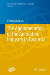 Omslag - The Agglomeration of the Animation Industry in East Asia