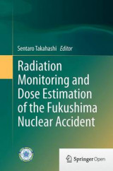 Omslag - Radiation Monitoring and Dose Estimation of the Fukushima Nuclear Accident