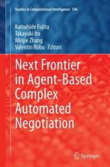 Omslag - Next Frontier in Agent-Based Complex Automated Negotiation