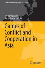 Omslag - Games of Conflict and Cooperation in Asia 2017