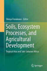 Omslag - Soils, Ecosystem Processes, and Agricultural Development 2017