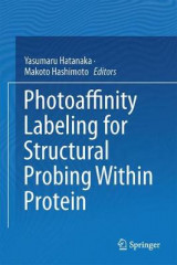Omslag - Photoaffinity Labeling for Structural Probing Within Protein