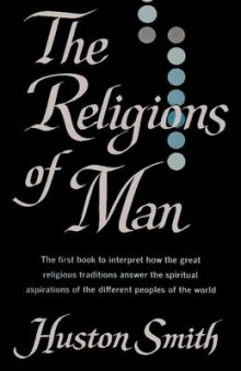 The Religions of Man av Huston Smith (Heftet)
