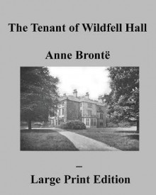 The Tenant of Wildfell Hall Anne Bronte - Large Print Edition av Anne Bronte (Heftet)