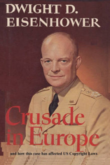 Crusade in Europe by Dwight D. Eisenhower and How This Case Has Affected Us Copyright Laws av Dwight D Eisenhower og Antonin Scalia (Heftet)