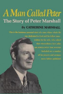A Man Called Peter av Catherine Marshall (Heftet)
