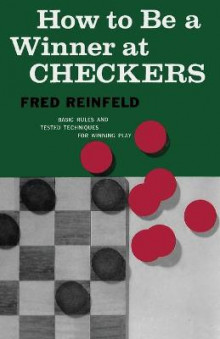 How to Be a Winner at Checkers av Fred Reinfeld (Heftet)