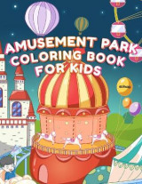 Omslag - Amusement Park Coloring Book For Kids