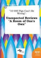 10 000 Pigs Can't Be Wrong av Michael Stott (Heftet)