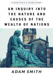 An Inquiry into the Nature and Causes of the Wealth of Nations av Adam Smith (Heftet)