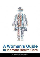 Omslag - A Woman's Guide to Intimate Health Care