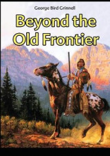 Omslag - Beyond the Old Frontier