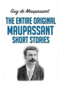 The Entire Original Maupassant Short Stories av Guy De Maupassant (Heftet)