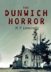 The Dunwich Horror av H P Lovecraft (Heftet)