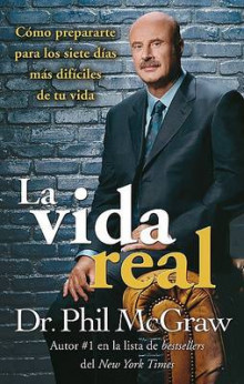 La Vida Real av Dr Phil McGraw (Heftet)