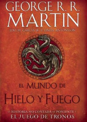 El Mundo de Hielo Y Fuego / The World of Ice & Fire av Elio Garcia og George R R Martin (Innbundet)