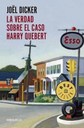 La Verdad Sobre El Caso Harry Quebert / The Truth about the Harry Quebert Affair av Joel Dicker (Heftet)