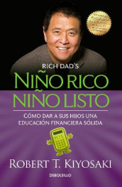 Ni o Rico, Ni o Listo: C mo Dar a Sus Hijos Una Educaci n Financiera S lida / Ri Ch Kid Smart Kid: Giving Your Child a Financial Head Start av Robert T Kiyosaki (Heftet)