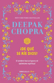 de Que Se Rie Dios? / Why Is God Laughing?: The Path to Joy and Spiritual Optimism av Deepak Chopra (Heftet)