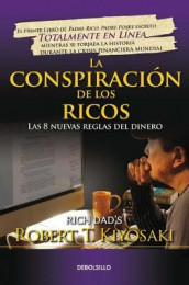 La Conspiraci n de Los Ricos / Rich Dad's Conspiracy of the Rich: The 8 New Rule S of Money av Robert T Kiyosaki (Heftet)