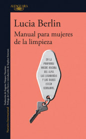Manual Para Mujeres de la Limpieza / A Manual for Cleaning Women: Selected Stories av Lucia Berlin (Heftet)