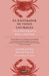 El Emperador de Todos Los Males / The Emperor of All Maladies: A Biography of Cancer av Siddhartha Mukherjee (Heftet)