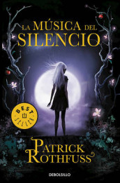 La Musica del Silencio / The Slow Regard of Silent Things av Patrick Rothfuss (Heftet)