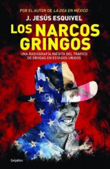 Omslag - Los Narcos Gringos (the Gringo Drug Lords)