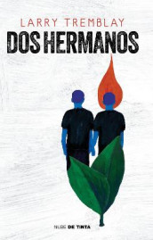 DOS Hermanos / The Orange Grove: A Novel av Larry Tremblay (Heftet)