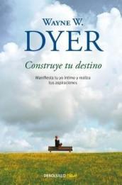 manifest your destiny wayne dyer pdf
