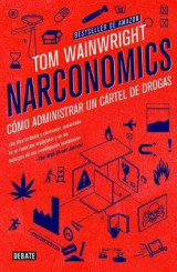 Omslag - Narconomics / Narconomics: How to Run a Drug Cartel