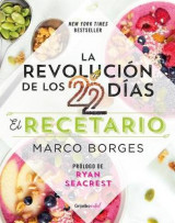 Omslag - La Revolucion de Los 22 Dias. Recetario / The 22-Day Revolution Cookbook