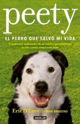 Omslag - Peety, El Perro Que Salv� Mi Vida / Walking with Peety: The Dog Who Saved My Life