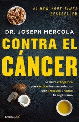 Omslag - Contra El C�ncer / Fat for Fuel: A Revolutionary Diet to Combat Cancer, Boost Brain Power, and Increase Your Energy