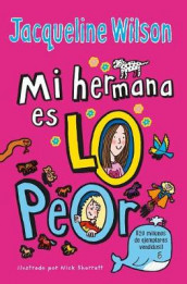 Mi Hermana Es Lo Peor / The Worst Thing about My Sister av Jacqueline Wilson (Heftet)