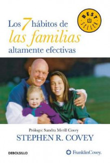 Los 7 habitos de las familias altamente efectivas / The 7 Habits of Highly Effective Families av Stephen R. Covey (Heftet)