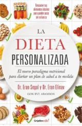 Omslag - La Dieta Personalizada / The Personalized Diet: The Pioneering Program to Lose Weight and Prevent Disease