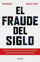 El Fraude del Siglo / Billion Dollar Whale: The Man Who Fooled Wall Street, Hollywood, and the World av Bradley Hope og Tom Wright (Heftet)