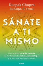 Sanate a Ti Mismo / The Healing Self: A Revolutionary New Plan to Supercharge Your Immunity and Stay Well for Life av Deepak Chopra og Rudolph E Tanzi (Heftet)